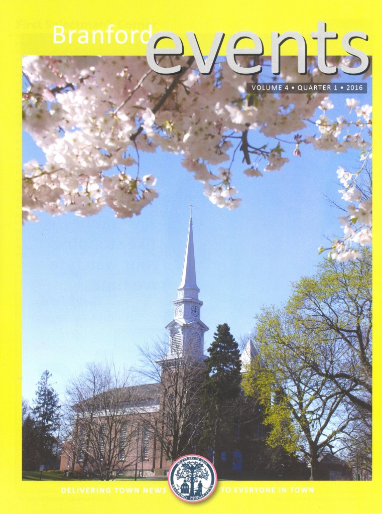Branford Events Cover - Spring 2016 - Congregational Church, Blossoms and New Leaves (With Permission from Branford Events, published by Essex Printing and Events Magazines)